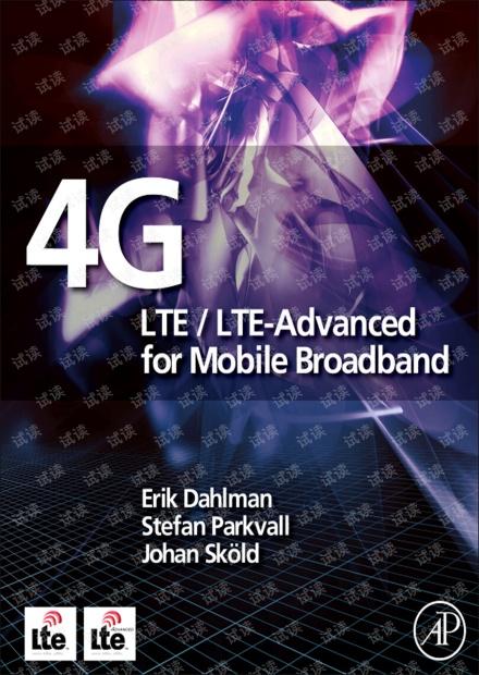 4G LTE / LTE-Advanced for Mobile Broadband 中文:4G LTE / LTE-Advanced宽带移动通信技术
