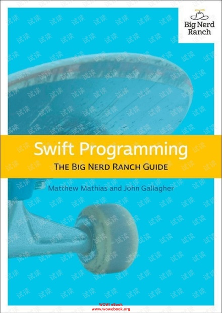 Swift Programming The Big Nerd Ranch Guide (英文版Swift编程入门书)