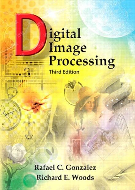 Digital Image Processing_3E_Gonzalez