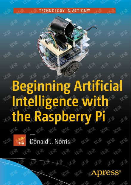 Apress.Beginning.Artificial.Intelligence.with.the.Raspberry.Pi.2017