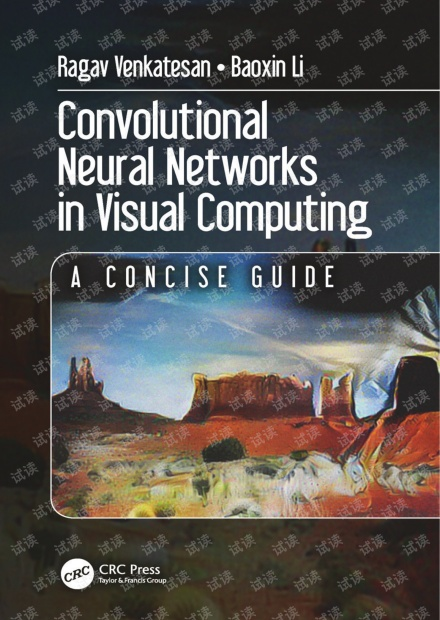 Convolutional Neural Networks in Visual Computing_A Concise Guide-CRC(2018).pdf