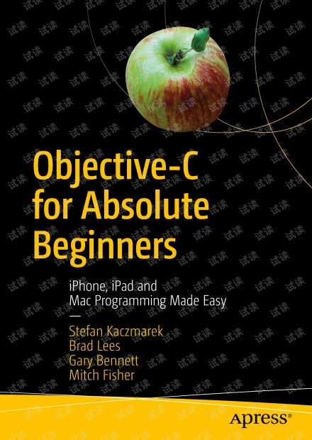 Objective-C for Absolute Beginners iPhone, iPad and Mac Easy(4th) 无水印原版pdf