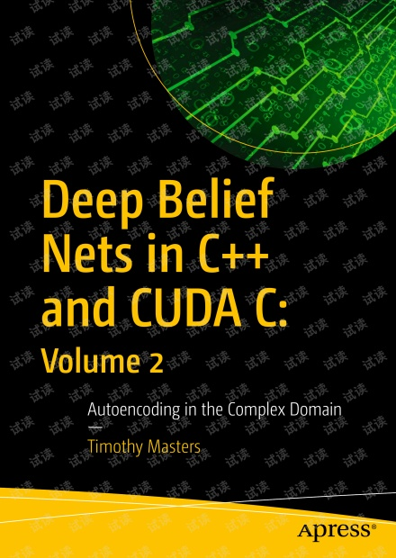 Deep Belief Nets in C++ and CUDA C  Volume 2