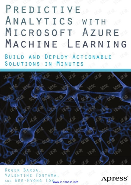 Predictive Analytics with Microsoft Azure Machine Learning: Build and Deploy