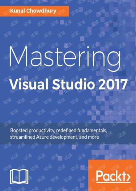 Mastering Visual Studio 2017(English Edition)