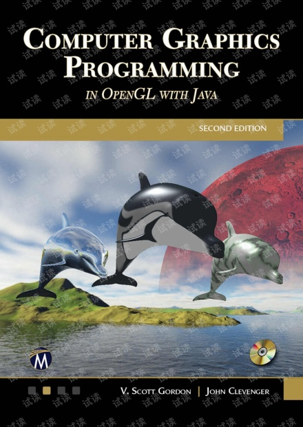 Computer Graphics Programming in OpenGL with Java 2nd Edition