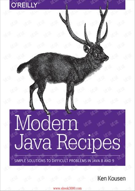 高清彩版  Modern Java Recipes Simple Solutions to Difficult Problems in Java 8 and 9