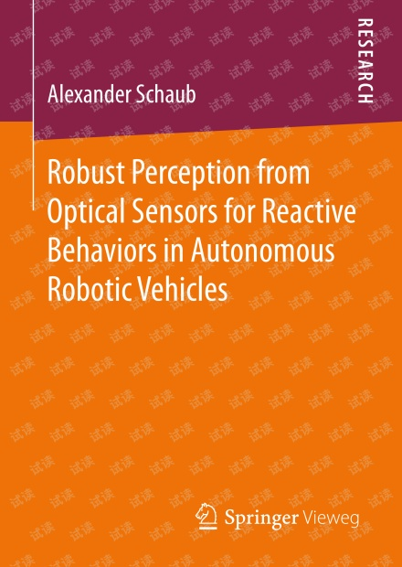 Robust Perception from Optical Sensors for Reactive Behaviors in Autonomous
