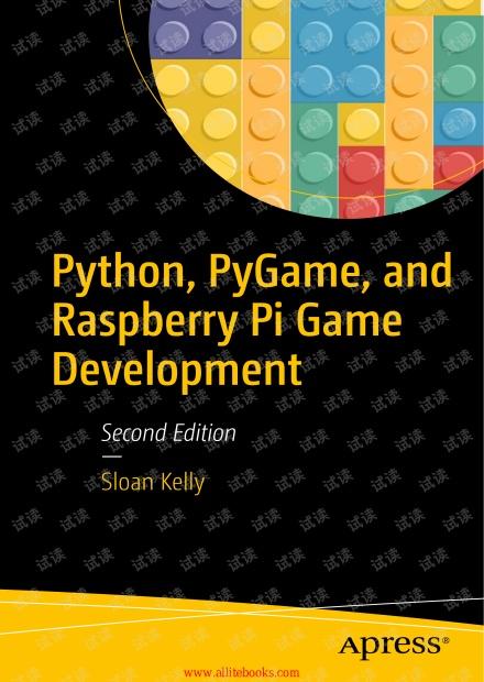 Python, PyGame, and Raspberry Pi Game Development, 2nd Edition.pdf