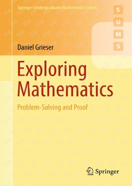 Exploring Mathematics -- Problem-Solving and Proof, Springer 2018.pdf