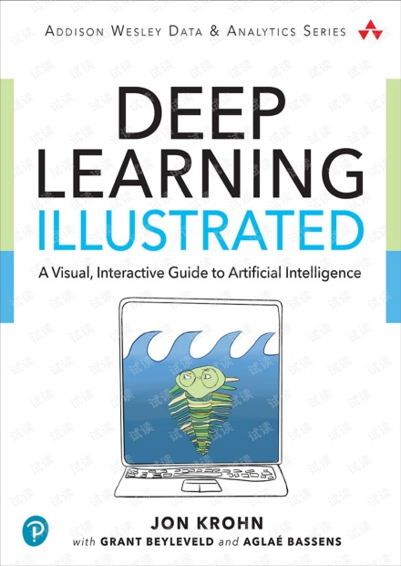 Deep Learning Illustrated:A Visual, Interactive Guide