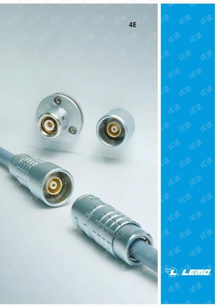 雷莫4E系列广电应用三同轴连接器产品手册.pdf