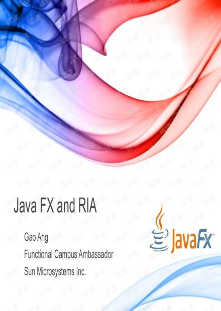 学校里办的JavaFX讲座时JavaFX的简易PPT,Sun同事主讲