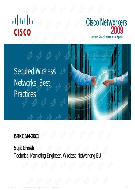 Networkers2009:BRKCAM-2001 - Secured Wireless Networks: Bestpractices