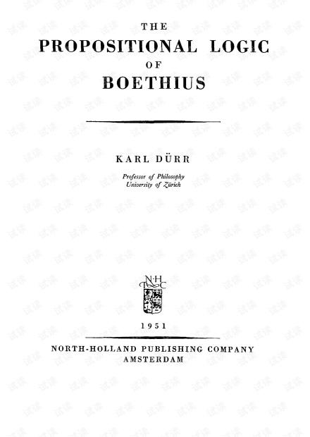 [SLFM 001] The Propositional Logic of Boethius - Karl Durr (NH 1951)(T).pdf