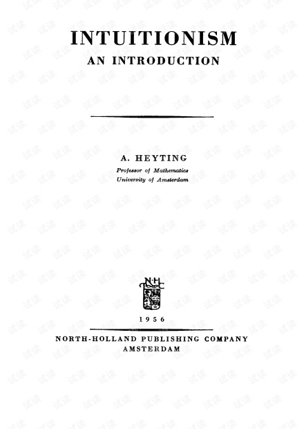 [SLFM 017] Intuitionism. An Introduction - A.Heyting (NH 1956)(T).pdf