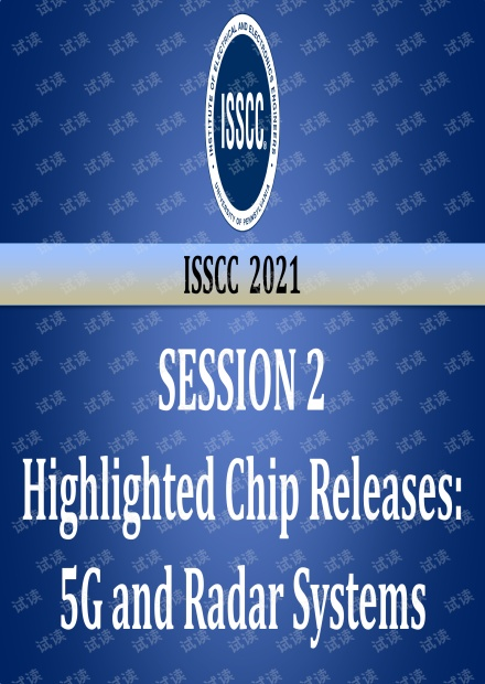 ISSCC2021_Session_02V_Highlighted Chip Releases 5G and Radar Systems.pdf