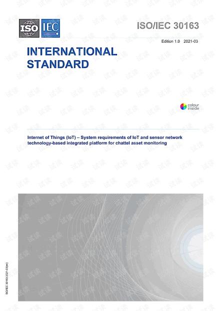 ISO/IEC 30163:2021 物联网(IoT)--基于物联网和传感网技术的动产监控综合平台的系统要求 - 最新完整英文版(22页)
