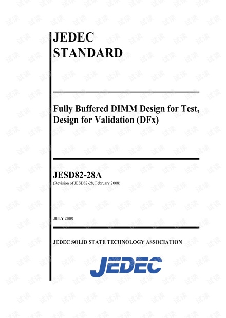 JEDEC JESD82-28A:2008  全缓冲DIMM测试设计,验证设计(DFx) - 完整英文电子版(102页)