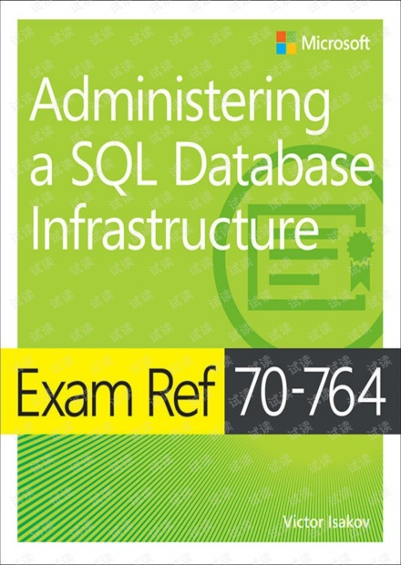 Exam Ref 70-764 Administering a SQL Database Infrastructure.pdf