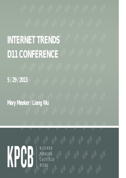 2013-Mary Meeker-KPCB-Internet Trend 2013 Q1