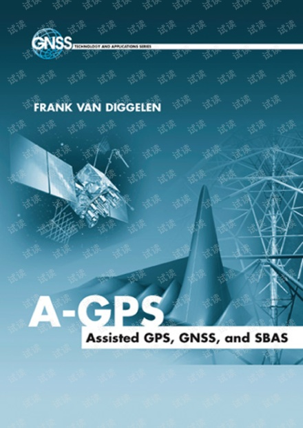 A-GPS Assisted GPS- GNSS- and SBAS