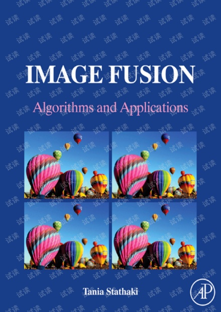 Image Fusion   Algorithms and Applications 图像融合