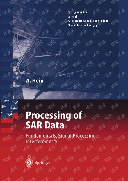 干涉SAR处理书籍:Processing of SAR Data Fundamentals, Signal Processing, Interferometry