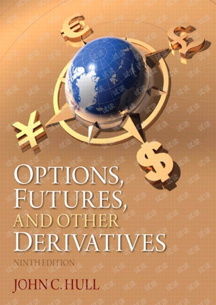 Options, Futures, and Other Derivatives, 9th Edition (2014) [Hull]