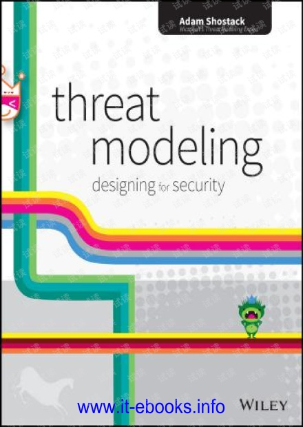 Threat Modeling: Designing for Security (Wiley, 2014)