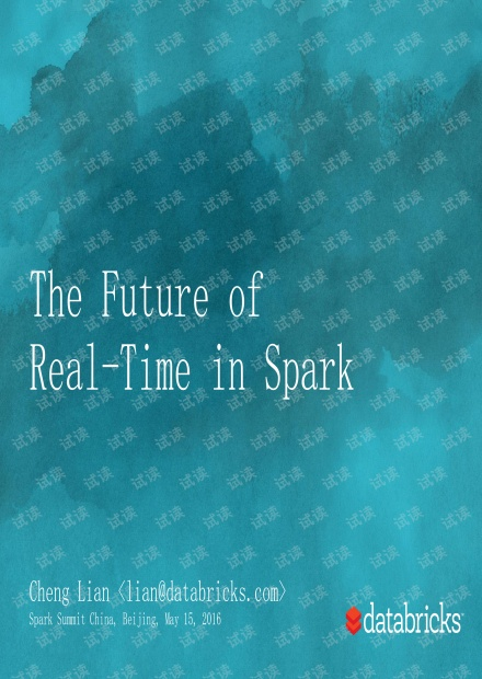 CCTC 2016 Databricks连城:The Future of Real-Time in Spark
