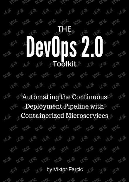 The DevOps 2.0 Toolkit - Viktor Farcic