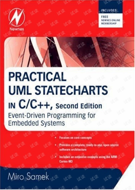 Newnes.Practical.UML.Statecharts.In.C.C++.Event.Driven.Programming.For.Embedded.Systems.2nd.Edition.2009.5star.pdf